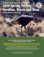 2019 Spring Turkey, Javelina, Bison and Bear Hunt Draw Information